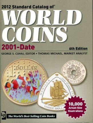 Краузе 2012 - стандартный каталог монет всего мира с 2001 года и по настоящее время (6-е издание)