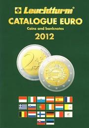 Каталог банкнот и монет евро 1999-2012 год с подробным описанием монет и банкнот евро